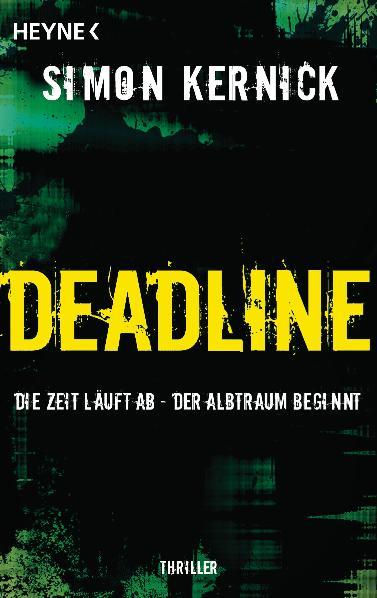 Deadline - Die Zeit läuft ab - Simon Kernick
