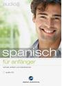 Audio-Sprachtrainer: Spanisch für Anfänger - Schnell und unkompliziert eine neue Sprache  lernen [Audio CD]