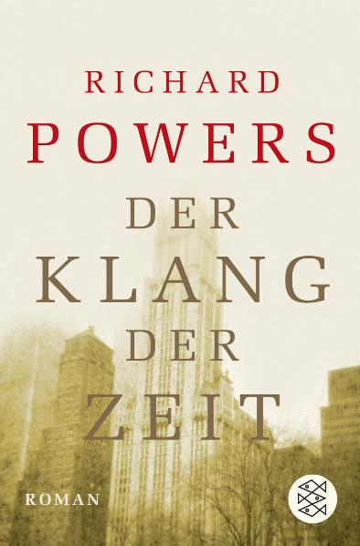 Der Klang der Zeit - Richard Powers