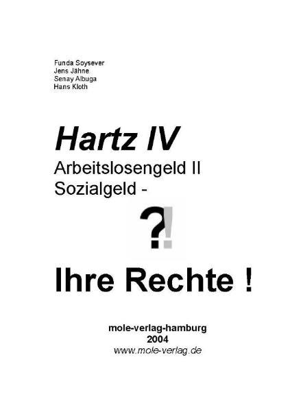 Hartz IV, Arbeitslosengeld II, Sozialgeld - Ihr...