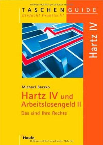 Hartz IV und Arbeitslosengeld II - Michael Baczko