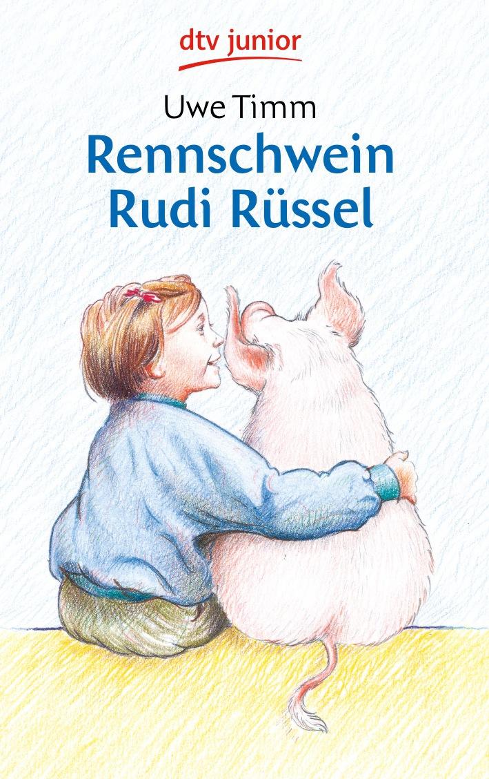 Rennschwein Rudi Rüssel - Uwe Timm