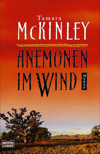 Anemonen im Wind - Tamara McKinley