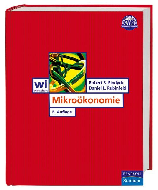 Mikroökonomie - Robert S. Pindyck & Daniel L. R...