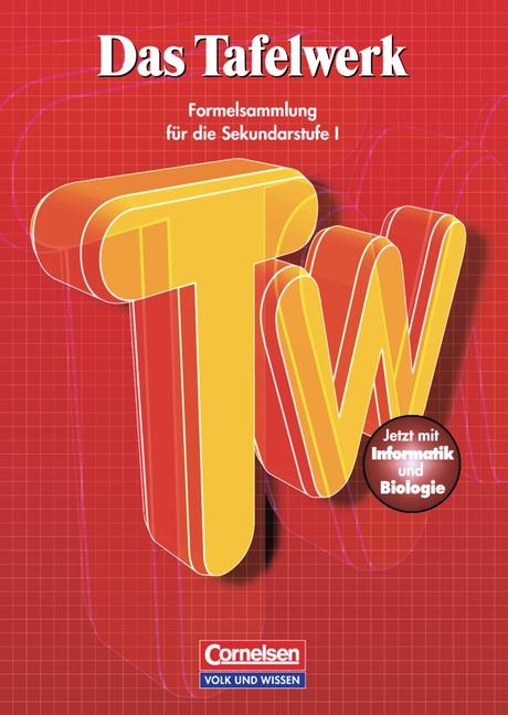 Das Tafelwerk: Ein Tabellen- und Formelwerk für...