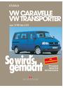 So wird's gemacht Bd.75. VW Caravelle, Transporter, Multivan, California ab 9/90. - Hans-Rüdiger Etzold