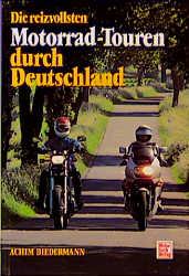 Die reizvollsten Motorrad-Touren durch Deutschl...
