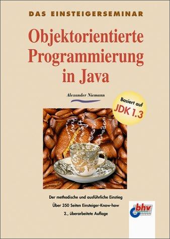 Objektorientierte Programmierung in Java - Alex...