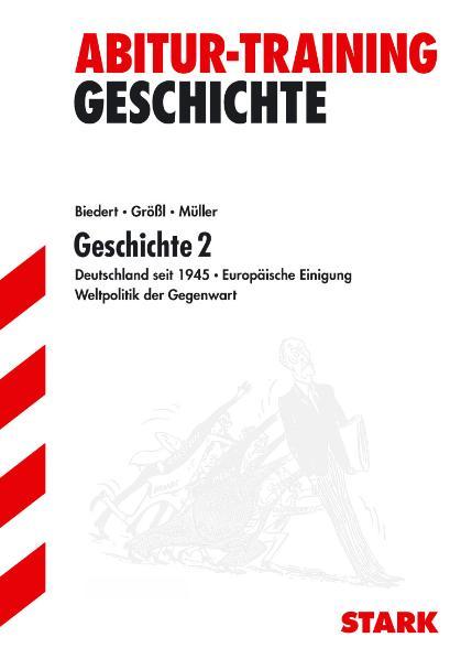 Abitur Training Geschichte. Für alle Bundesländ...