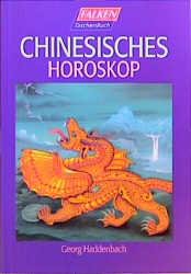 Chinesisches Horoskop - Georg Haddenbach