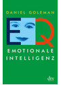 EQ. Emotionale Intelligenz - Daniel Goleman