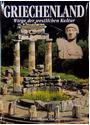Griechenland: Wiege der westlichen Kultur - Furio Durando