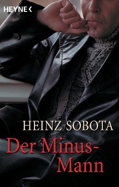 Der Minus-Mann - Heinz Sobota