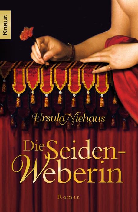 Die Seidenweberin - Ursula Niehaus
