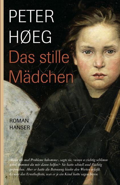 Das stille Mädchen - Peter Hoeg