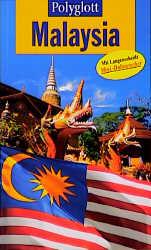 Polyglott Reiseführer, Malaysia - Frank R. Holl