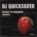 DJ Quicksilver - Escape to Paradise