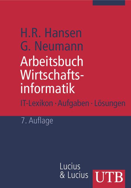 Arbeitsbuch Wirtschaftsinformatik 1: IT-Lexikon...