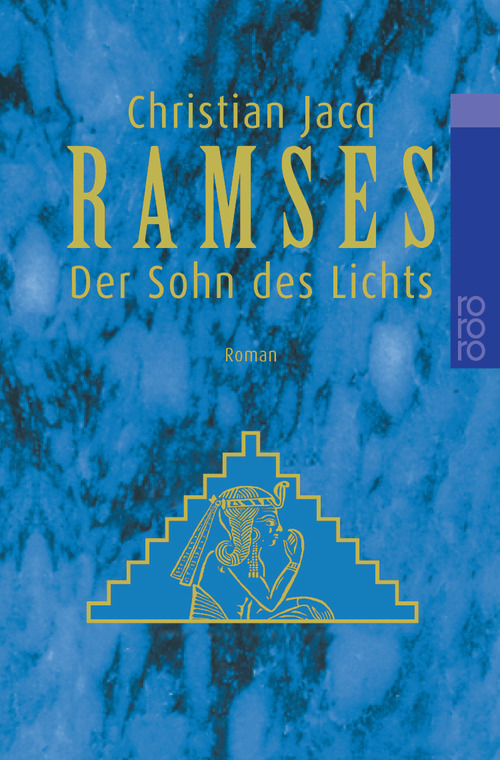 Ramses, Bd. 1. Der Sohn des Lichts - Christian Jacq