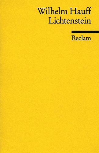 Lichtenstein Reclam - Band 85: Romantische Sage aus der württembergischen Geschichte - Wilhelm Hauff