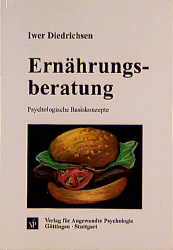 Ernährungsberatung: Psychologische Basiskonzept...