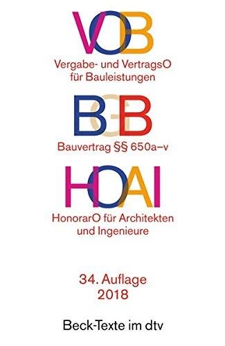 VOB: Vergabe- und Vertragsordnung für Bauleistungen HOAI - Honorarordnung für Architekten und Ingenieure [Taschenbuch, 3