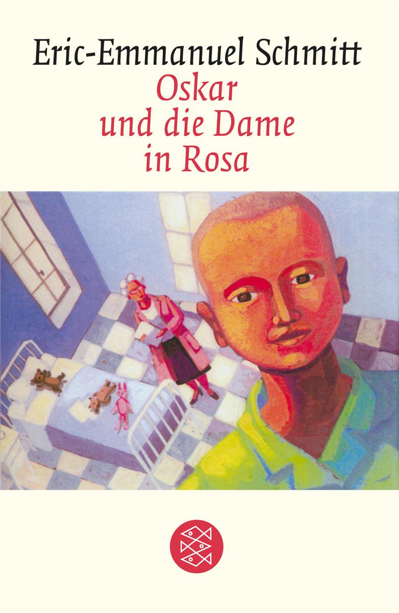 Oskar und die Dame in Rosa - Eric-Emmanuel Schmitt