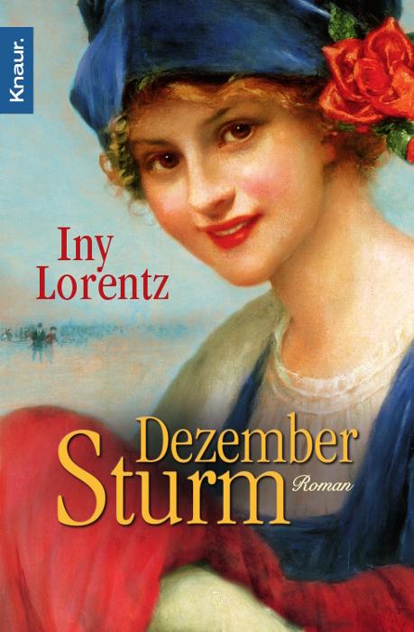 Dezembersturm - Iny Lorentz [Taschenbuch]