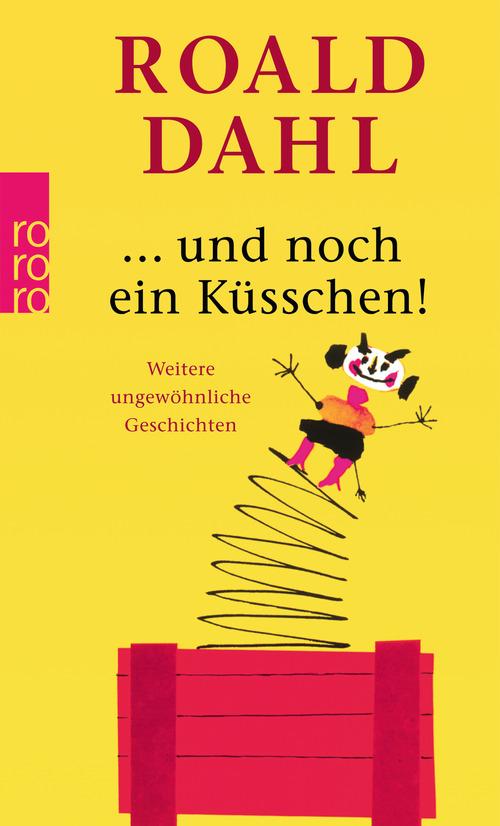 Und noch ein Küßchen - Roald Dahl