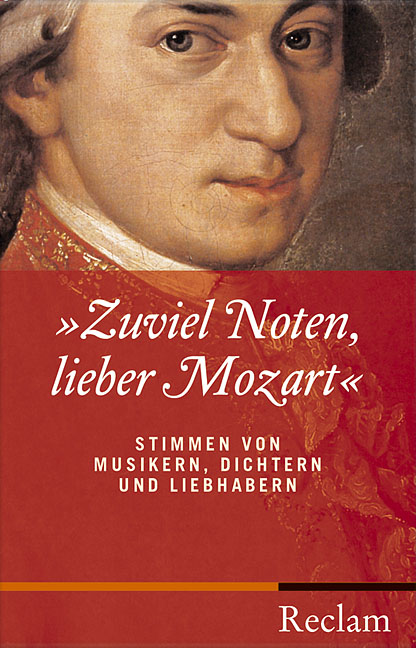 Zuviel Noten, lieber Mozart: Stimmen von Musike...
