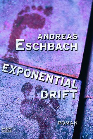 Exponentialdrift - Andreas Eschbach