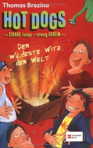 Hot Dogs 07. Starke Jungs - streng Geheim! Der ...