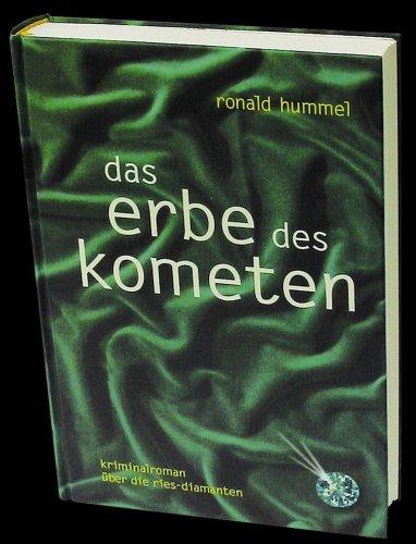 Das Erbe des Kometen - Ronald Hummel