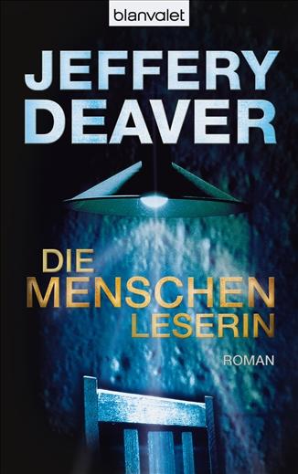 Die Menschenleserin - Jeffery Deaver [Taschenbuch]