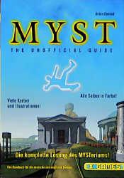 Myst The unofficial Guide. Das Handbuch für die deutsche und englische Version - Anton Conrad