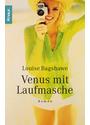 Venus mit Laufmasche. - Louise Bagshawe