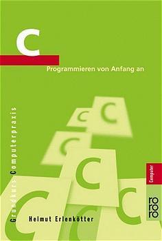 C Programmieren von Anfang an - Helmut Erlenkötter