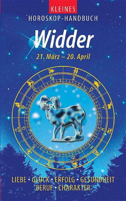 Kleines Horoskop-Handbuch. Widder