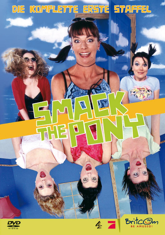 Smack the Pony - Die komplette erste Staffel