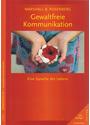 Gewaltfreie Kommunikation: Eine Sprache des Lebens - Marshall B. Rosenberg [Broschiert, 10. Auflage 2012]