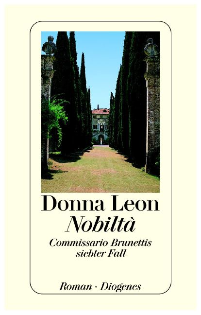 Nobilta: Commissario Brunettis siebter Fall - Donna Leon