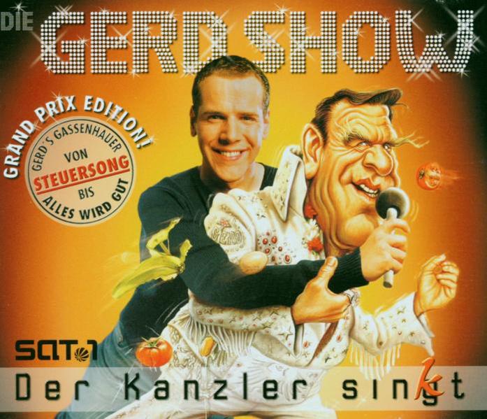 Die Gerd Show - Der Kanzler sing/kt (Grand Prix...