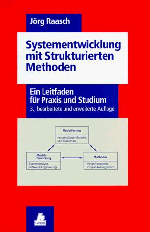 Systementwicklung mit Strukturierten Methoden. ...