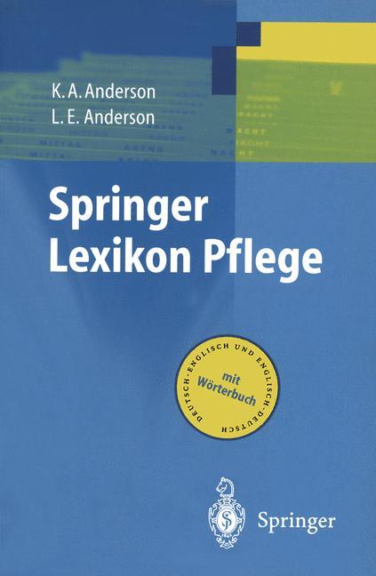 Springer Lexikon Pflege. Mit Wörterbuch: Deutsc...