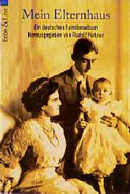 Mein Elternhaus. Ein deutsches Familienalbum. ( ECON Sachbuch). - Rudolf Pörtner