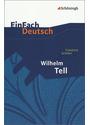 Wilhelm Tell: Schauspiel. Mit Materialien - Friedrich von Schiller