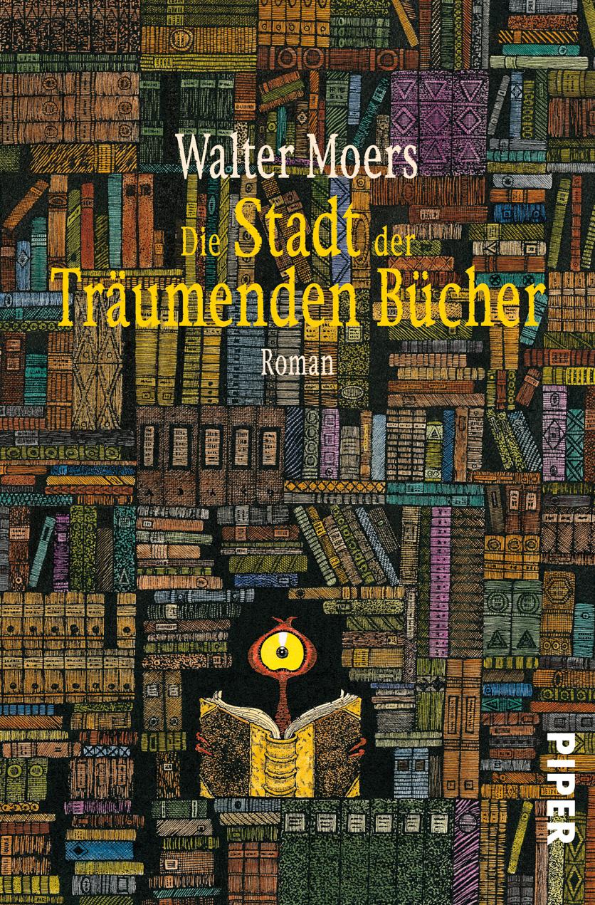 Die Stadt der träumenden Bücher - Walter Moers [Taschenbuch]