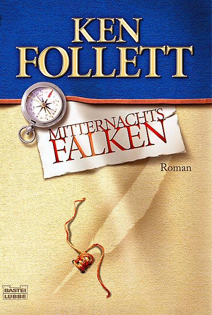 Mitternachtsfalken - Ken Follett