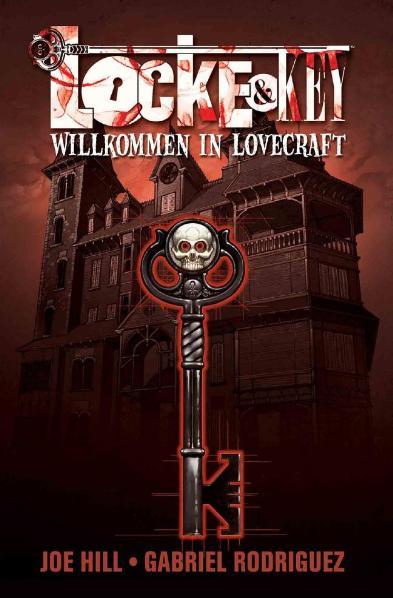 Locke & Key - Band 1: Willkommen in Lovecraft - Joe Hill