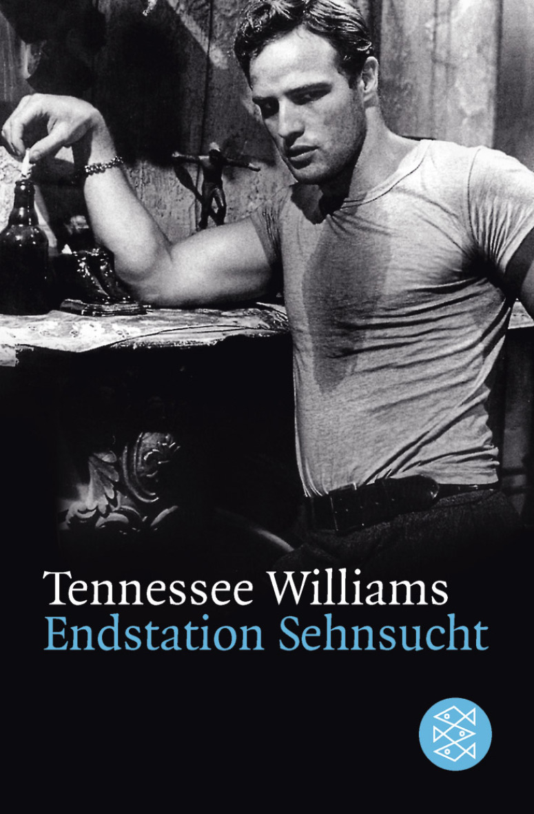 Endstation Sehnsucht: Drama in drei Akten. (Theater) - Tennessee Williams